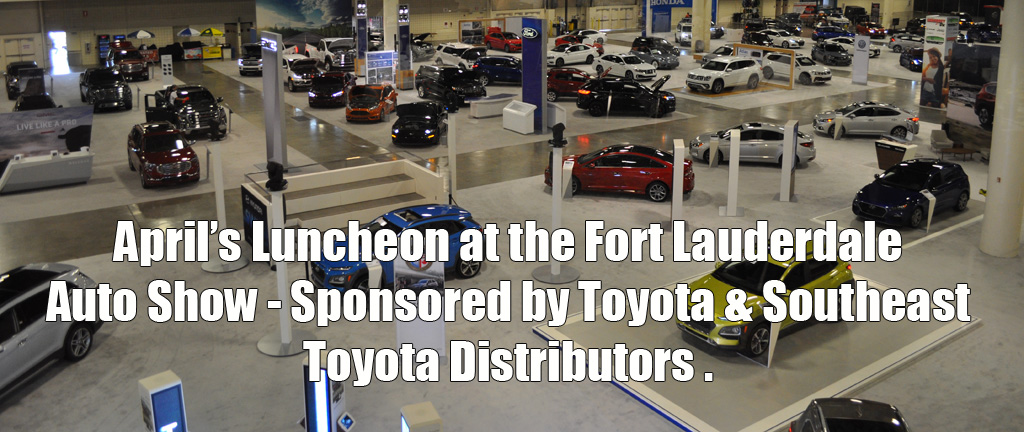 Toyota Dealership Fort Lauderdale >> Sama Luncheon March 2019 Samaonline Org